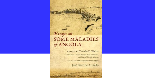 Sample High School Essay Book Essays On Some Maladies Of Angola  Editors Note How To Write A Good English Essay also Teaching Essay Writing High School Book Essays On Some Maladies Of Angola  Editors Note  Should The Government Provide Health Care Essay